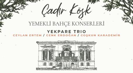 Yekpare Trio - Ceylan Ertem