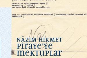 Nazım'dan Piraye'ye Aşk Mektupları