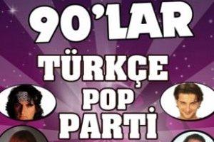 90'lar Türkçe Pop Parti