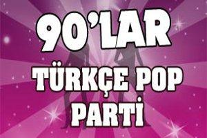 90'lar Türkçe Pop Partisi