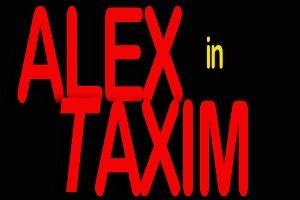 Alex In Taxim