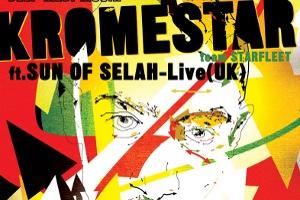 Kromestar (UK) feat. Sun of Selah (UK)