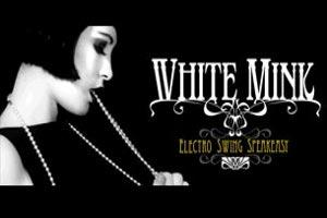 White Mink (Electro Swing) 2 Mekanlı Parti