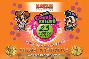 Beylikdüzü Migros AVM Çocuk Kültür Sanat Festivali: Thema Anadolica!