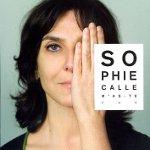 Sophie Calle - Son Kez, İlk Kez