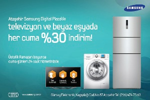 Ataşehir Samsung Digital Plaza'dan Beyaz Eşyalarda Ramazana Özel Kampanya!