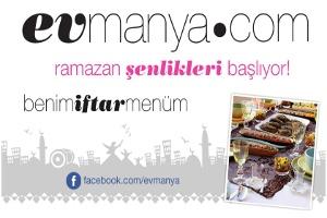 Evmanya.com'dan Renkli İftar Sofraları