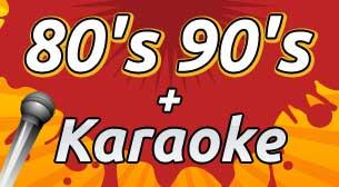 80's 90s + Karaoke Party