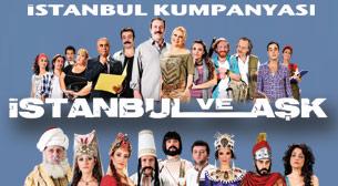 İstanbul ve Aşk - İstanbul Kumpanyası