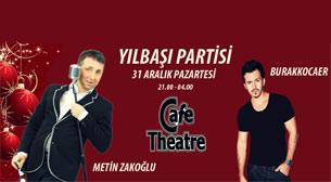 Metin Zakoğlu Cafe Theatre'da Yılbaşı Partisi