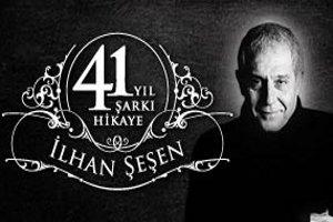 İlhan Şeşen 41 Yıl 41 Şarkı 41 Hikaye