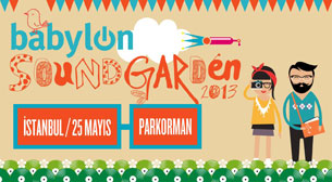 Babylon Soundgarden İstanbul