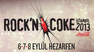 ROCK'N COKE Istanbul 2013 - 07 Eylül Tek Gün
