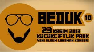 Bedük 10 - Yeni Albüm Lansman Konseri