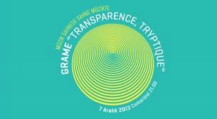 Grame - Transparence, Tryptique