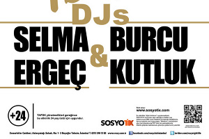 Gold'n Rock Selma Ergeç, Burcu Kutluk Dj Performans