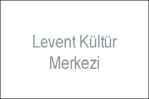 Levent Kültür Merkezi