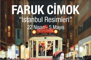 Faruk Cimok - İstanbul Resimleri Sergisi