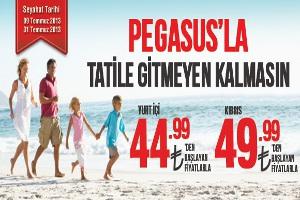 Pegasus Temmuz Ayında 44,99 TL'den Başlayan Fiyatlarla Uçuruyor