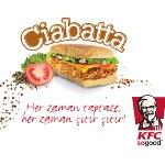 KFC, Ciabatta ile Aşka Geldi