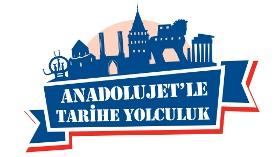 Anadolujet'le Tarihe Yolculuk Başlıyor