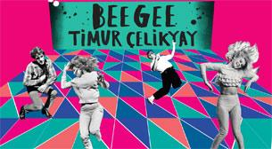 Dancefloor with Timur Çelikyay - Bee Gee