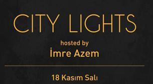 Fil'm Hafızası presents: City Lights hosted by İmre Azem
