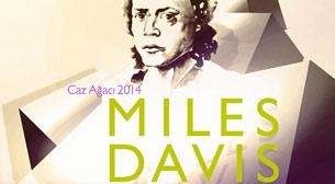 Garanti Caz Yeşili: Caz Ağacı 2014, Miles Davis