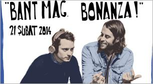 İstanbul Blue Night Presents: Bant Mag. Bonanza