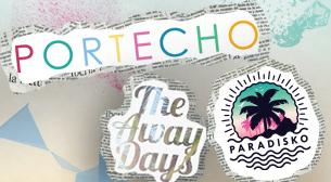 Portecho - The Away Days - Paradisko