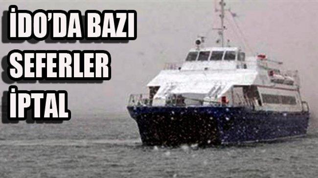 Hızlı Feribot ve Dış Hat Deniz Otobüsleri İptal Seferler