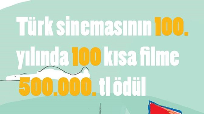 Türk Sineması'nın 100. Yılında 100 Kısa Filme Destek