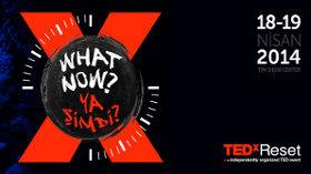 Ya Şimdi Ne Olacak? TEDxReset