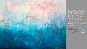 Bernd Kirschner - Reflections – Yansımalar