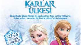 Karlar Ülkesi'nden Kraliçe Anna ve Prenses Elsa İstinyePark'a Geliyor