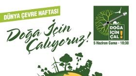 Çevre Haftası'nı Doğa İçin Çal Konseri ile Kutluyor