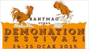 Bant Mag. sunar: Demonation Festivali No:5