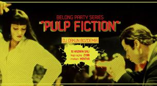 Belong Party Series: Pulp Fiction