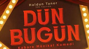 Haldun Taner Kabare Müzikal Komedi Dün Bugün