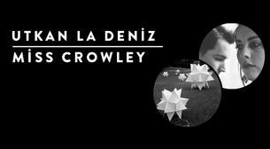 Utkan La Deniz - Miss Crowley