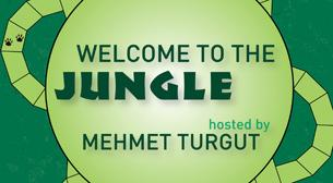 Welcome To The Jungle Hosted by Mehmet Turgut