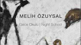 Melih Özuysal - Gece Okulu