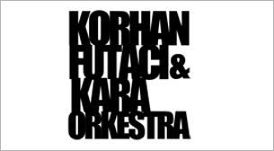 Korhan Futacı & Kara Orkestra